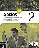 Socios 2: Curso de español orientado al mundo del trabajo - Cuaderno de ejercicios