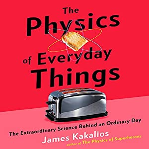 The Physics of Everyday Things Audiobook