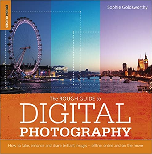 The Rough Guide to Digital Photography (Rough Guides Reference)