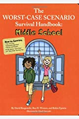 The Worst-Case Scenario Survival Handbook: Middle School (Worst Case Scenario Junior Editions) Paperback