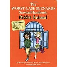 Worst-Case Scenario Survival Handbook, The: Middle School