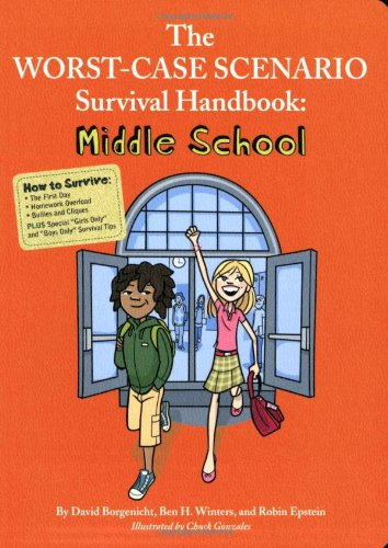 The Worst-Case Scenario Survival Handbook: Middle School (Worst Case Scenario Junior Editions)