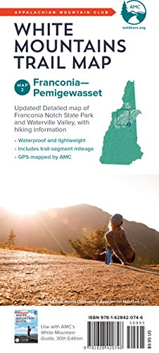 AMC White Mountains Trail Map 2: Franconia–Pemigewasset (Appalachian Mountain Club White Mountain Trail Maps)