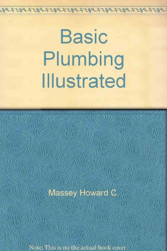 Basic plumbing illustrated