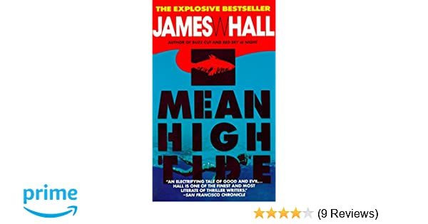 Mean High Tide (Thorn): James Hall: 9780440213550: Amazon