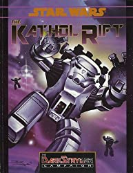Kathol Rift (Star Wars RPG DarkStryder Campaign, Supplement #2)