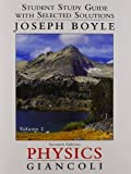 img - for Student Study Guide & Selected Solutions Manual for Physics: Principles with Applications Volume 2 7th edition by Giancoli, Douglas C., Boyle, Joe (2013) Paperback book / textbook / text book