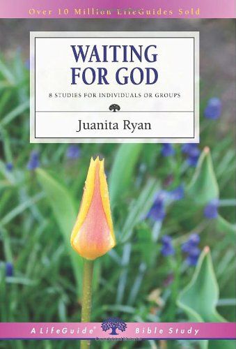 Waiting for God (Lifeguide Bible Studies)