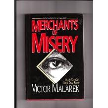 Merchants of misery