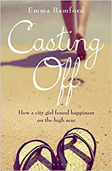 \\WORK\\ Casting Off: How A City Girl Found Happiness On The High Seas. stock personas About Holly leader defense