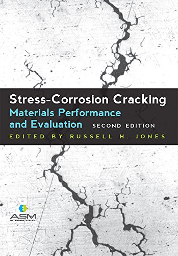 stress-corrosion-cracking-materials-performance-and-evaluation-second-edition