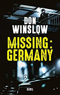 Missing : Germany : roman, Winslow, Don