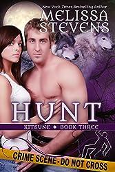 Hunt (Kitsune Book 3)