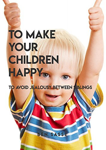 To Make Your Children Happy, To Avoid Jealousy Between Siblings