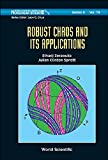 img - for Robust Chaos and Its Applications (World Scientific Series on Nonlinear Science, Series a) book / textbook / text book