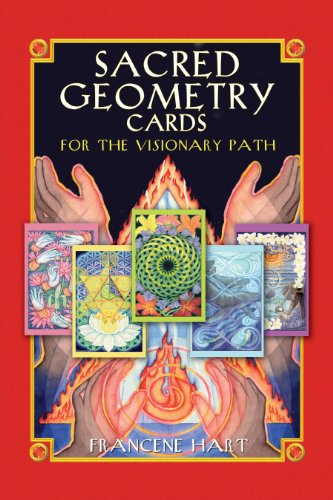 (Sacred Geometry Cards for the Visionary Path)