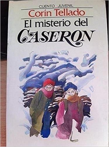 CUENTO JUVENIL CORÍN TELLADO: El Misterio del Caserón: Amazon.es: Corín Tellado: Libros