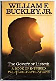 The governor listeth;: A book of inspired political revelations