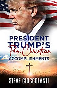 President Trump's Pro-Christian Accomplishm
