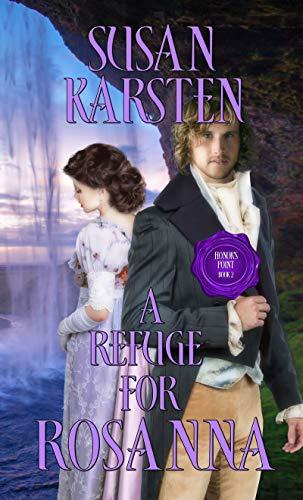 Refuge Point - A Refuge for Rosanna (Honor's Point)