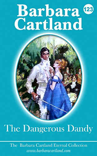 123. The Dangerous Dandy (The Eternal Collection)