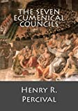 img - for The Seven Ecumenical Councils book / textbook / text book