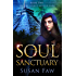 Soul Sanctuary: Soul Sanctuary: Book Two Of The Spirit Shield Saga