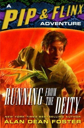 Running from the Deity (Adventures of Pip & Flinx Book 11)