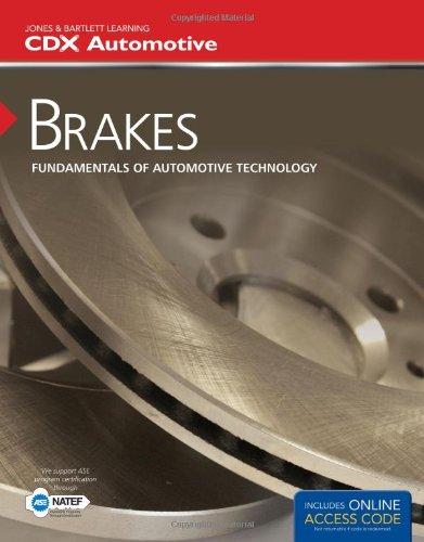 Brakes: Fundamentals of Automotive Technology (Jones & Bartlett Learning Cdx Automotive) by Brand: Jones Bartlett Learning