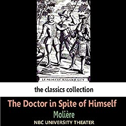 The Doctor in Spite of Himself (Dramatised)