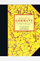The Wine Atlas of Germany: And Traveller's Guide to the Vineyards Hardcover