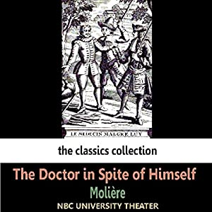 The Doctor in Spite of Himself (Dramatised) Radio/TV Program