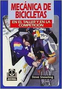 Mecanica de Bicicletas (Spanish Edition): Steve Snowling