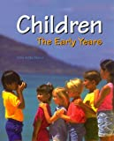 Children the Early Years, Celia Anita Decker, 1590705858