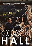 Coach Hall: My Life On and Off the Court