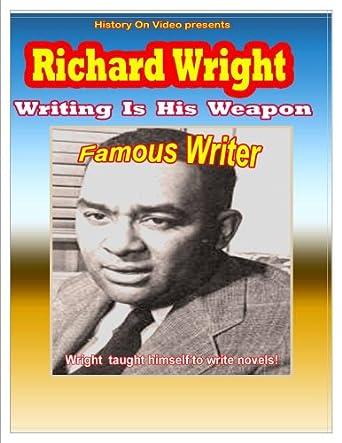 Amazon Com Richard Wright Writing Is His Weapon History On Video Rex Barnett Movies Tv