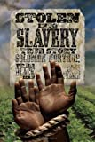Stolen into Slavery: The True Story of Solomon Northup, Free Black Man (History (US))