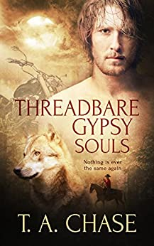 Threadbare Gypsy Souls by [Chase, T.A.]