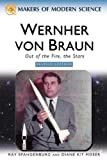 Wernher Von Braun, Ray Spangenburg and Diane Kit Moser, 0816061793