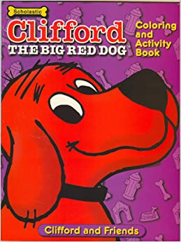 Clifford the Big Red Dog Coloring and Activity Book ...