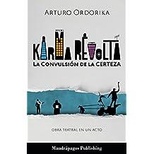 Karma Revolta: obra teatral en un acto (The 10 Books Project nº 8)