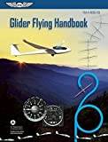 Search : Glider Flying Handbook: FAA-H-8083-13A (FAA Handbooks series)