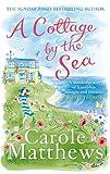 A Cottage by the Sea, Carole Matthews, 0751545538