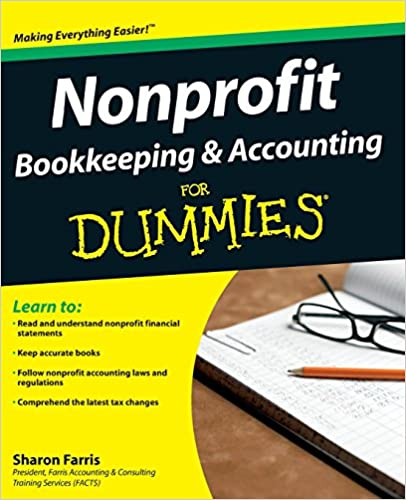 Nonprofit bookkeeping and accounting for dummies sharon farris nonprofit bookkeeping and accounting for dummies sharon farris 8580001139821 amazon books fandeluxe Images