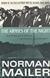 img - for The Armies of the Night: History as a Novel, the Novel as History book / textbook / text book