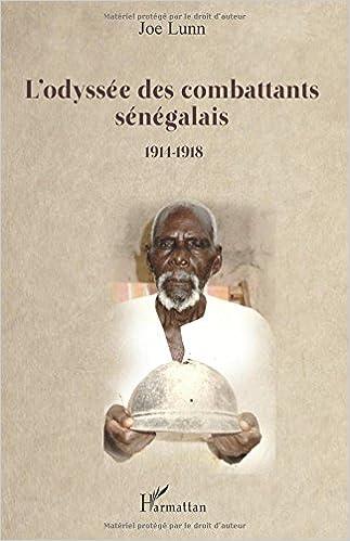 Télécharger en ligne L'odyssée des combattants sénégalais pdf, epub ebook