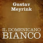 Il domenicano bianco [The White Dominican] | Gustav Meyrink