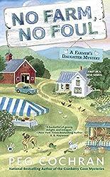 No Farm, No Foul (Farmer's Daughter Mystery)