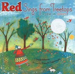Red Sings from Treetops: A Year in Colors (Sidman, Joyce) by [Sidman, Joyce]