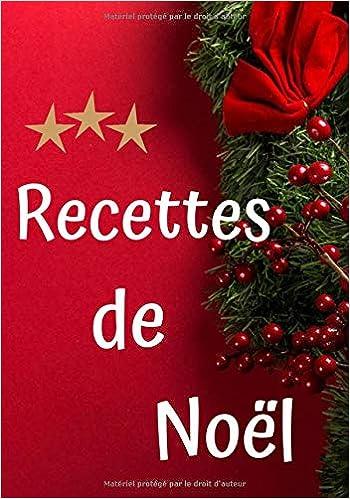 Recettes de Noël: cahier de recettes noël, Carà compléter